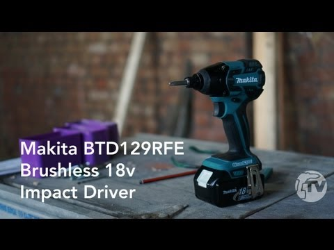 REVIEW - Makita BTD129RFE 18V Brushless Impact Driver - Toolstop