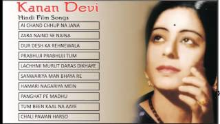 Kanan Devi | Old Hindi Film Songs | Ai Chand Chhup Na Jana | Zara Naino Se Naina | Jukebox