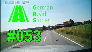 German Road Stories #053 Dashcam Germany GRS
