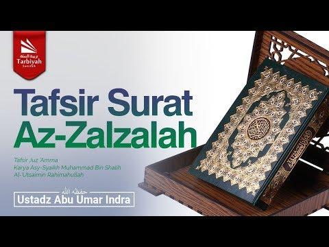 Tafsir Surat Al-Zalzalah (Tafsir Juz 'Amma)