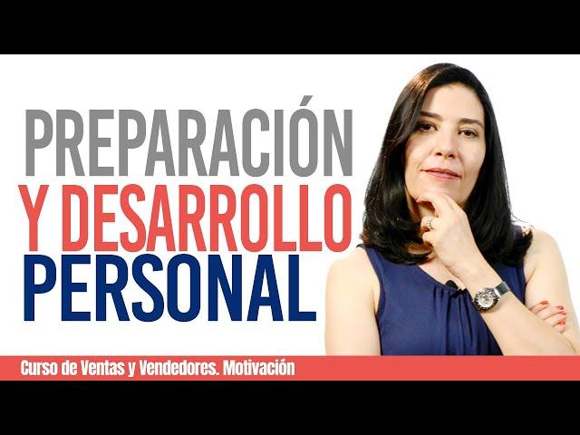 CURSO DE VENTAS Y VENDEDORES, MOTIVACION: #1 Preparación y Desarrollo Personal