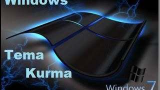 Windows Tema Kurma ve İndirme (Windows 7)