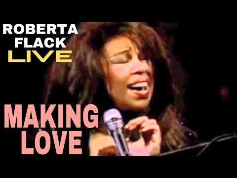 Roberta Flack - Making Love