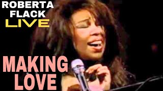 Watch Roberta Flack Making Love video