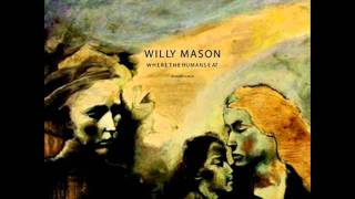 Watch Willy Mason All You Can Do video