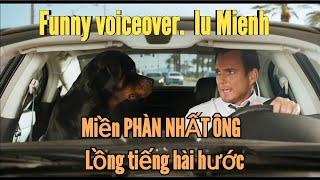 Iu-Mienh Voiceover humor | LỒNG TIẾNG DAO SIÊU LẦY | Phàn Nhất Ông