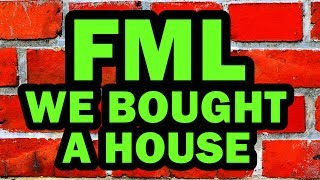 FML We Bought A House - Man Vs House #4