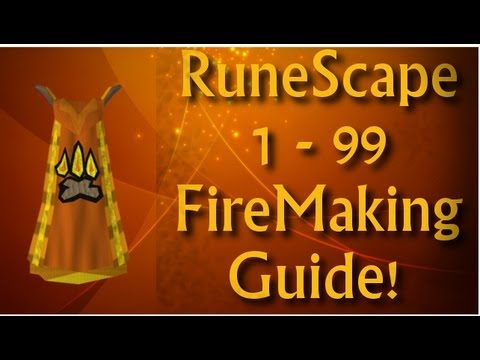 RuneScape 3: 1 – 99 FireMaking Guide (Full) – By Vivera99