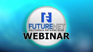 FUTURENET-WEBINAR INTRO