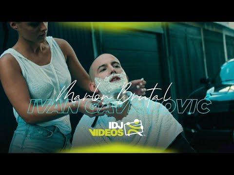 MARLON BRUTAL - IVAN GAVRILOVIC (OFFICIAL VIDEO)
