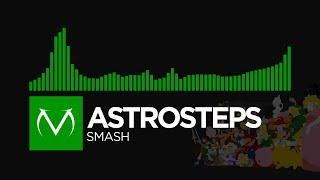[Happy Hardcore] - AstroSteps - Smash [Free Download]