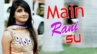 download lagu Latest Haryanvi Song 2017  Main Rani Su  gratis