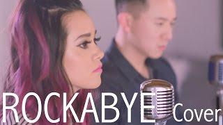 """Rockabye"" - Clean Bandit (Jason Chen x Megan Nicole)"