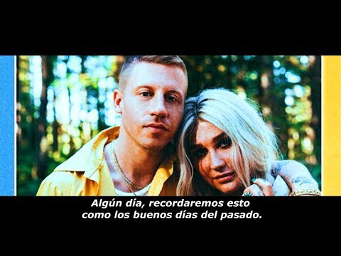 Macklemore ft. Kesha - Good Old Days (Subtitulada en Español)