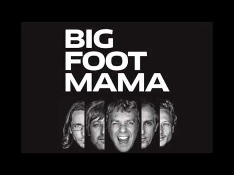 Big Foot Mama - Pomlad