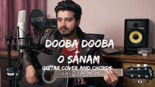 Dooba Dooba X O Sanam | Guitar cover with Chords featuring  Ravi Zharotia | Chordsguru