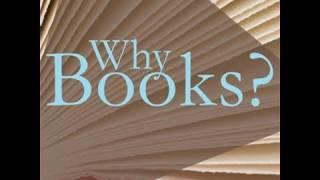 Why Books?