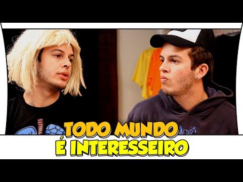 TODO MUNDO É INTERESSEIRO