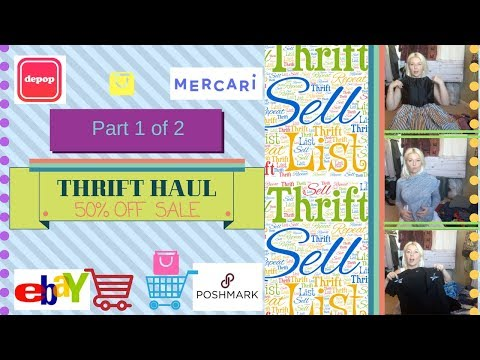 1 of 2 THRIFT HAUL - Reseller Shopping Excursion for Mercari, Poshmark & Depop