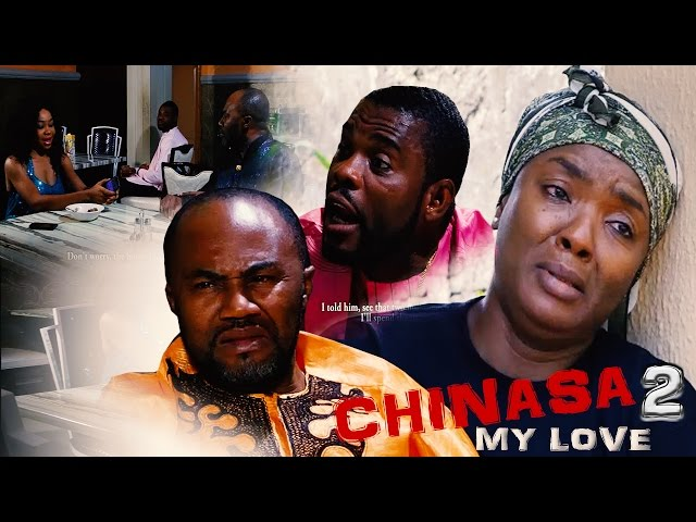 Chinasa My Love Nigerian Igbo Movie - (Part 2)