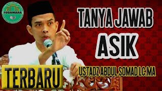 Download Lagu [PALING BARU] FULL TANYA JAWAB ASIK USTADZ ABDUL SOMAD LC.MA Gratis STAFABAND