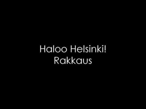 Haloo Helsinki - Rakkaus