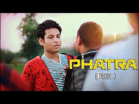 Phatra (ফাতরা) ep3 by BhaiBrothers LTD.