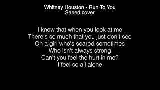 Download Lagu Saeed - Run To You Lyrics ( Whitney Houston) The FOUR Gratis STAFABAND