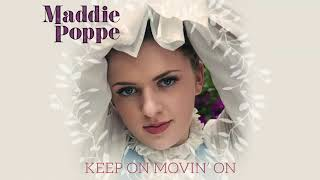 Maddie Poppe Keep On Movin On Audio Only