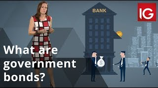 What are government bonds? | IG Explainers