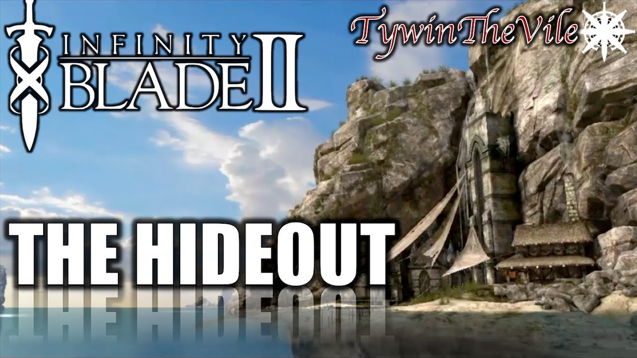 Infinity Blade 3 The Hideout
