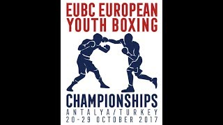 EUBC European Youth Boxing Championships ANTALYA 2017 - Day 7 Finals - 28/10/2017 18:30