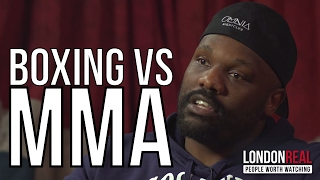 MMA IS THE FUTURE OF FIGHTING | Dereck Chisora on combat sports | London Real