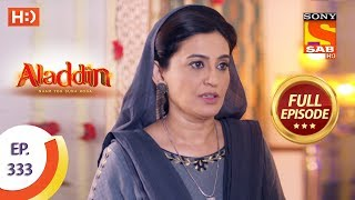 Aladdin - Ep 333 - Full Episode - 25th November, 2019