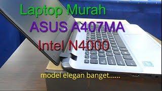 Review Asus A407MA laptop Murah Desain Manis dan Berkelas