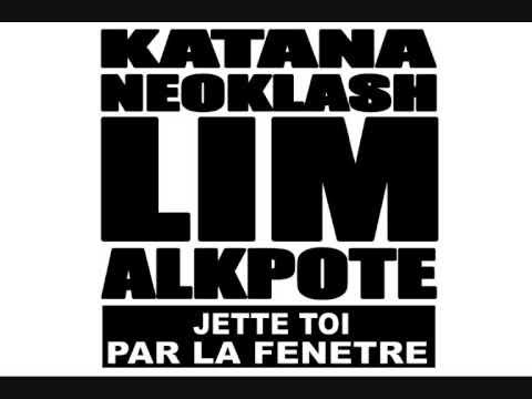 LIM JETTE TOI PAR LA FENETRE feat Alkpote Neoklash Katana