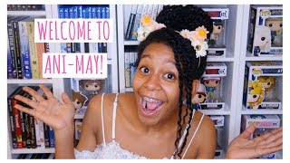 Welcome To Ani-May! | Ani-May 2018