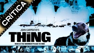 "CRÍTICA / RESEÑA de ""THE THING"" de John Carpenter"