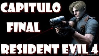Resident Evil 4 HD - Capitulo Final ( PS3 )