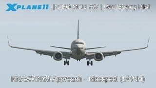 X Plane 11 - ZIBO MOD 737 - REAL BOEING PILOT - RNAV/GNSS Approach