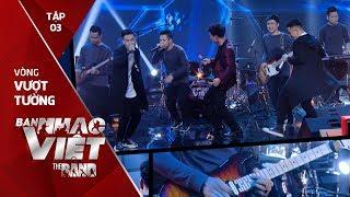 Tuý Âm - X-Key // Tập 3 vòng Vượt Tường | The Band - Ban Nhạc Việt 2017