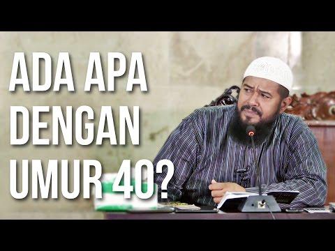 Ada Apa Dengan Umur 40 - Ustadz Subhan Bawazier