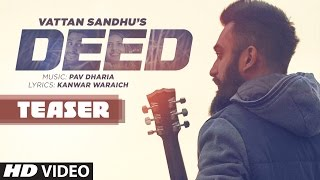 Vattan Sandhu: Deed Song Teaser | Pav Dharia | Releasing 20 November