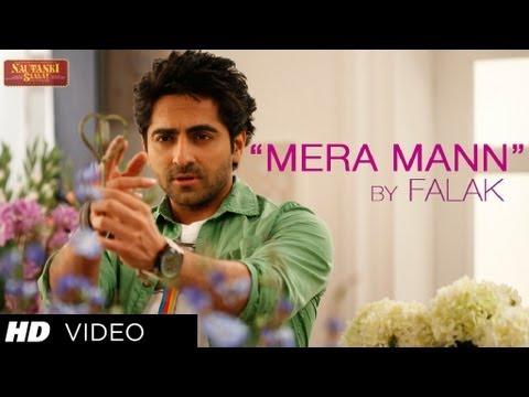 Mera Mann Kehne Laga By Falak ★ Nautanki Saala Song ★ Ayushmann Khurrana,Kunaal Roy Kapur