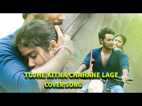 Download Lagu  Tujhe kitna chahane lage cover song| A short love Story| 2019 | Mp3 Free