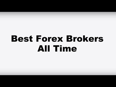 Best Forex Brokers all time