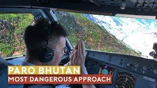The World's Most Dangerous Approach - Paro, Bhutan
