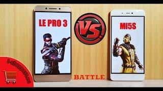 Xiaomi Mi5S VS LeEco Le Pro 3 - баттл самых доступных смартфонов на Snapdragon 821