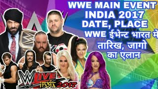 WWE Live Event India 2017 | WWE Live India |