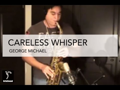 Careless Whisper by George Michael - Alto sax cover